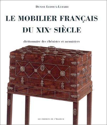le mobilier français du XIX siécle